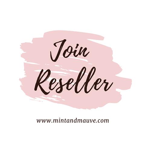Join Reseller MintandMauve