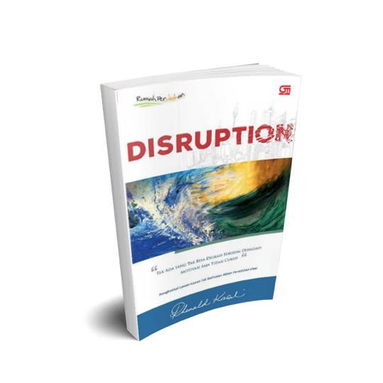 Disruption - Rhenald Kasali
