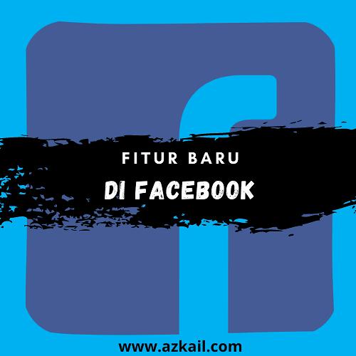 Serunya Menikmati Fitur Baru di Facebook