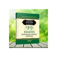 Buku 99 HADIST PEDOMAN HIDUP MUSLIM
