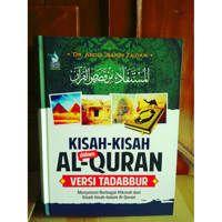 Buku KISAH-KISAH DALAM AL QUR'AN VERSI TADABBUR