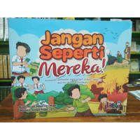 Buku Anak JANGAN SEPERTI MEREKA