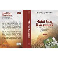 Ahlul Haq Wassunnah, Syarah Himpunan Putusan Tarjih Muhammadiyah Bab Iman Bagian Ketuhanan