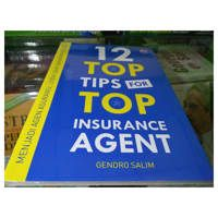 12 TOP TIPS FOR TOP INSURANCE AGENT