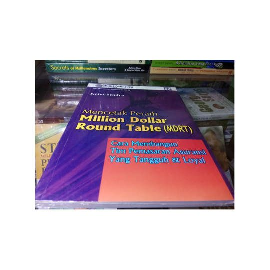 MENCETAK PERAIH MILLION DOLLAR ROUND TABLE (MDRT)
